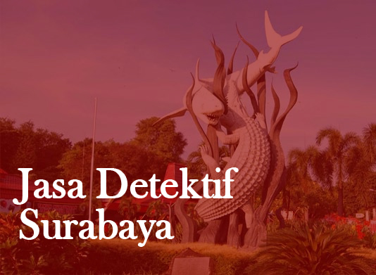Jasa Detektif Surabaya